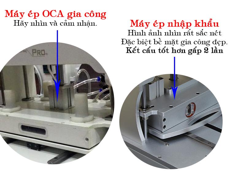 Hìnhảnh so sánh giữa máy ép nhập khẩu và máy ép gia công OCA tại việt nam